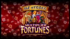108 Heroes Multiplier Fortunes by Microgaming